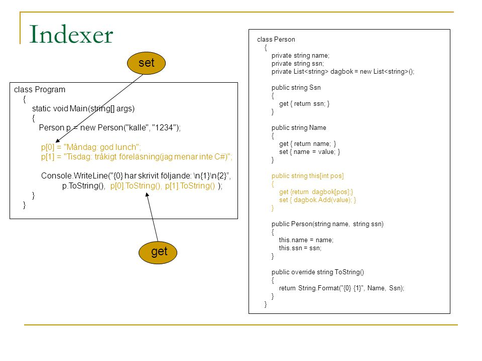 Indexer set get class Program { static void Main(string[] args)